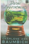 Divine Appointments (Snowglobe Connections, #2)