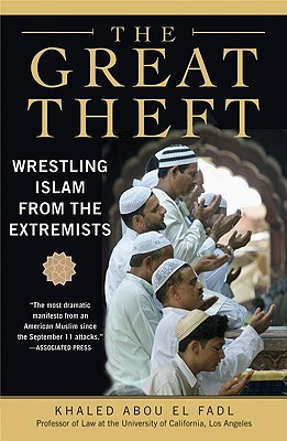 The Great Theft by Khaled Abou El Fadl