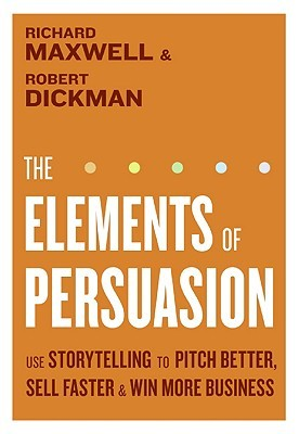 The Elements of Persuasion by Richard Maxwell