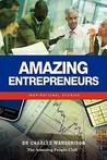 Amazing Entrepreneurs: Inspirational Stories