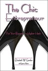 The Chic Entrepreneur: Put Your Business in Higher Heels