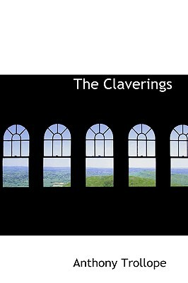 The Claverings by Anthony Trollope