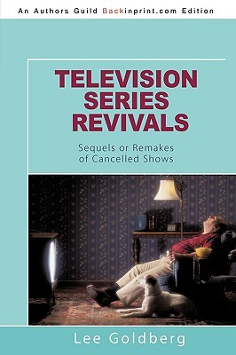 Television Series Revivals by Lee Goldberg