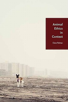 Animal Ethics in Context