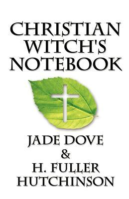 Christian Witch's Notebook