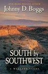 South by Southwest: A Western Story