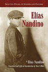 Elias Nandino: Selected Poems, in Spanish and English (Spanish Edition)
