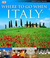 Where To Go When: Italy