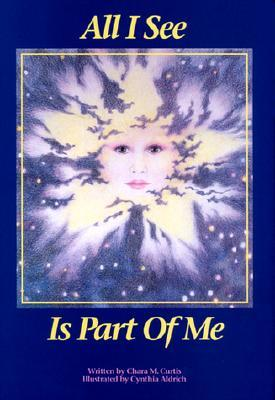 All I See is Part of Me by Chara M. Curtis