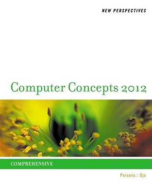 New Perspectives on Computer Concepts 2012 by June Jamrich Parsons