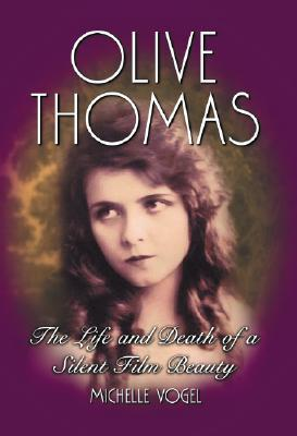 Olive Thomas by Michelle Vogel