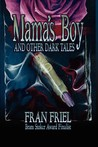 Mama's Boy and Other Dark Tales