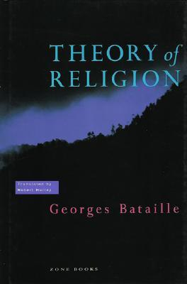 Theory of Religion by Georges Bataille