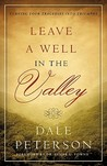 Leave a Well in the Valley