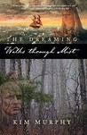 Walks Through Mist (The Dreaming, #1)