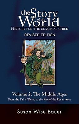 The Middle Ages by Susan Wise Bauer