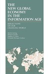 The New Global Economy in the Information Age: Reflections on Our Changing World