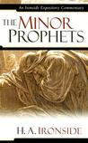 The Minor Prophets (Ironside Expository Commentaries)