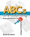 ABCs of E-Learning: Reaping the Benefits and Avoiding the Pitfalls