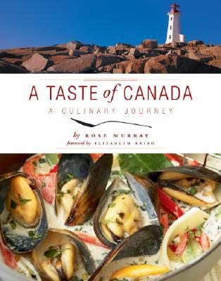 A Taste of Canada by Rose Murray