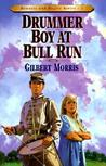 Drummer Boy at Bull Run (Bonnets and Bugles, #1)