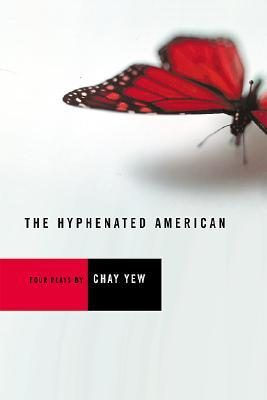 The Hyphenated American: Four Plays