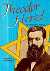 Theodor Herzl: Architect of a Nation