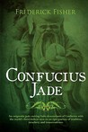 Confucius Jade by Frederick Fisher