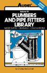 Plumbers and Pipe Fitters Library, volume 3: Water Supply, Drainage, Calculations