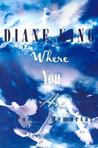 Where You Are: A Poetic Memorial