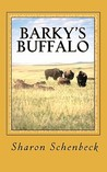 Barky's Buffalo: #4 - The Trip Out West