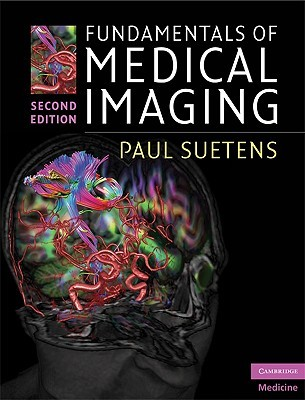 Fundamentals of Medical Imaging