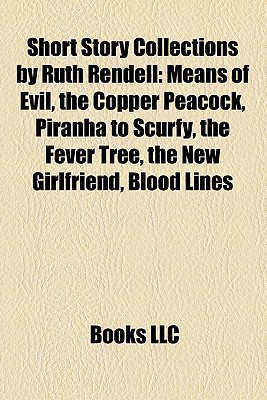 Short Story Collections by Ruth Rendell by Books LLC