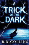 A Trick Of The Dark