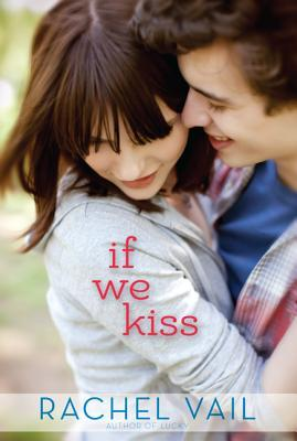 If We Kiss by Rachel Vail