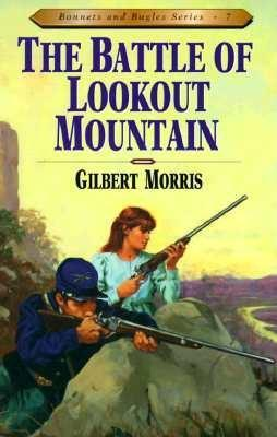 Battle of Lookout Mountain (Bonnets and Bugles, #7)