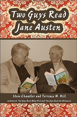 Two Guys Read Jane Austen by Steve Chandler