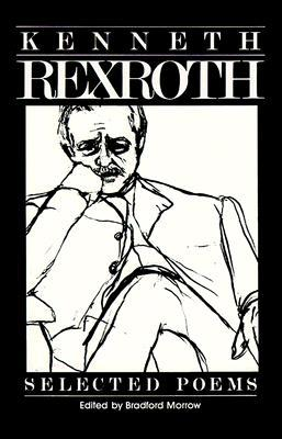 Selected Poems by Kenneth Rexroth