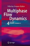 Multiphase Flow Dynamics 4: Nuclear Thermal Hydraulics