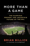 More than a Game: The Glorious Present and Uncertain Future of the NFL