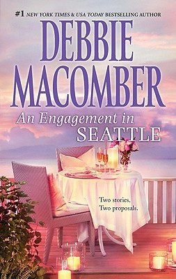 An Engagement in Seattle by Debbie Macomber