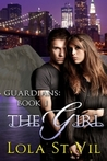 The Girl (Guardians #1)