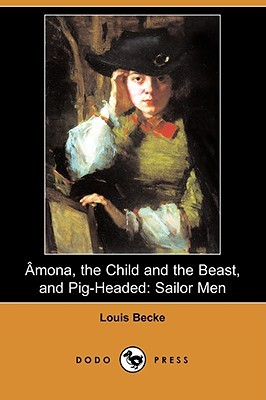 Amona, the Child and the Beast, and Pig-Headed: Sailor Men