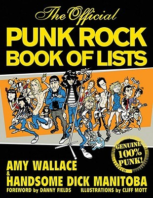 The Official Punk Rock Book of Lists by Amy Wallace