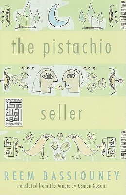 The Pistachio Seller by Reem Bassiouney