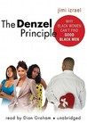 The Denzel Principle: Why Black Women Can't Find Good Black Men