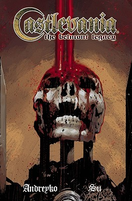 Castlevania: The Belmont Legacy (Castlevania: The Belmont Legacy Complete)