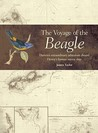 Voyage of the Beagle: Darwin's Extraordinary Adventure Aboard Fitzroy's Famous Survey Ship