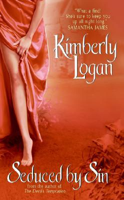 Seduced by Sin by Kimberly Logan