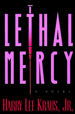 Lethal Mercy